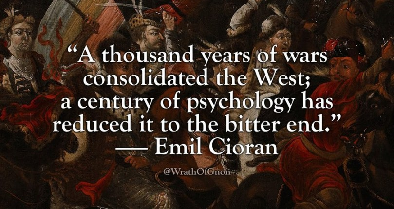 Emil Cioran quote_Wrath of Gnon
